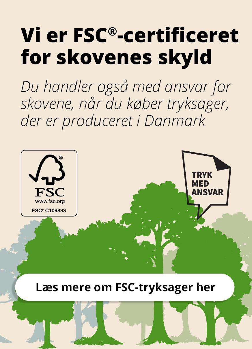 Vi er FSC certificeret for skovens skyld - Læs mere her